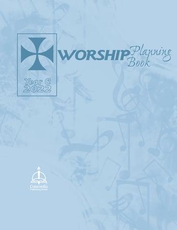 Worship Planning Book Year C 2022